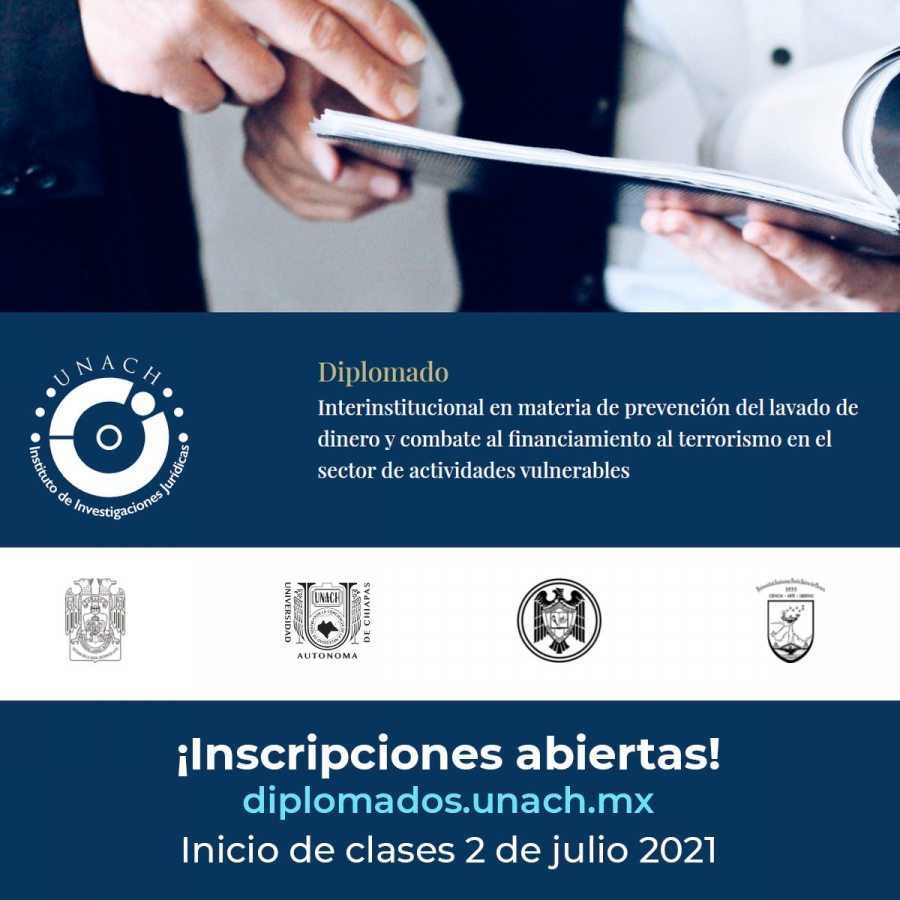 ORGANIZA UNACH DIPLOMADO INTERINSTITUCIONAL EN MATERIA DE PREVENCIÓN DEL LAVADO DE DINERO