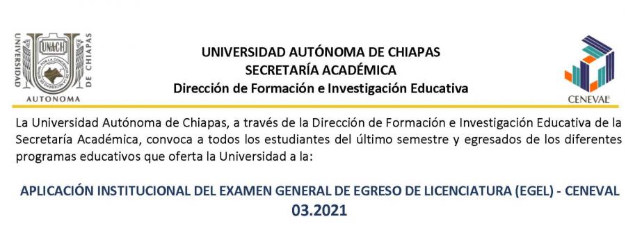 APLICACIÓN INSTITUCIONAL DEL EXAMEN GENERAL DE EGRESO DE LICENCIATURA (EGEL) - CENEVAL