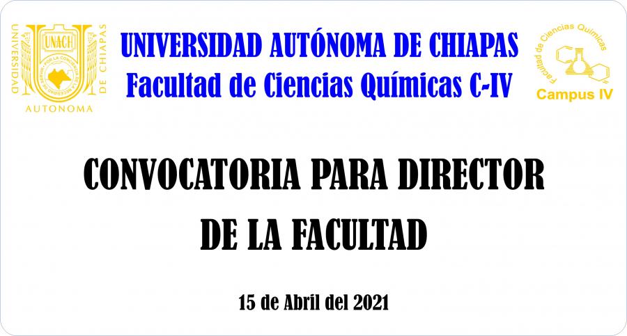 CONVOCATORIA PARA DIRECTOR DE LA FACULTAD. PERIODO 2021-2025